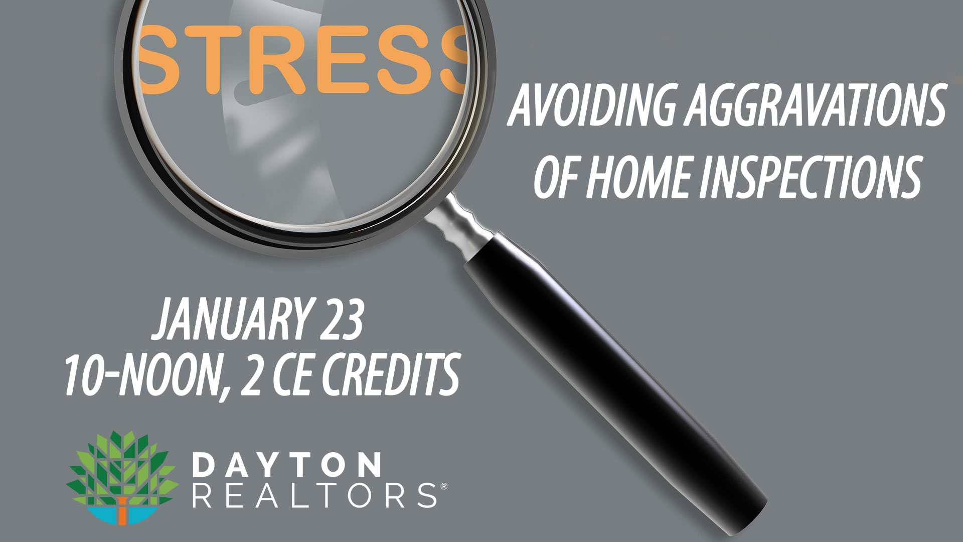 Avoiding Aggravations of Home Inspections, Jan. 23