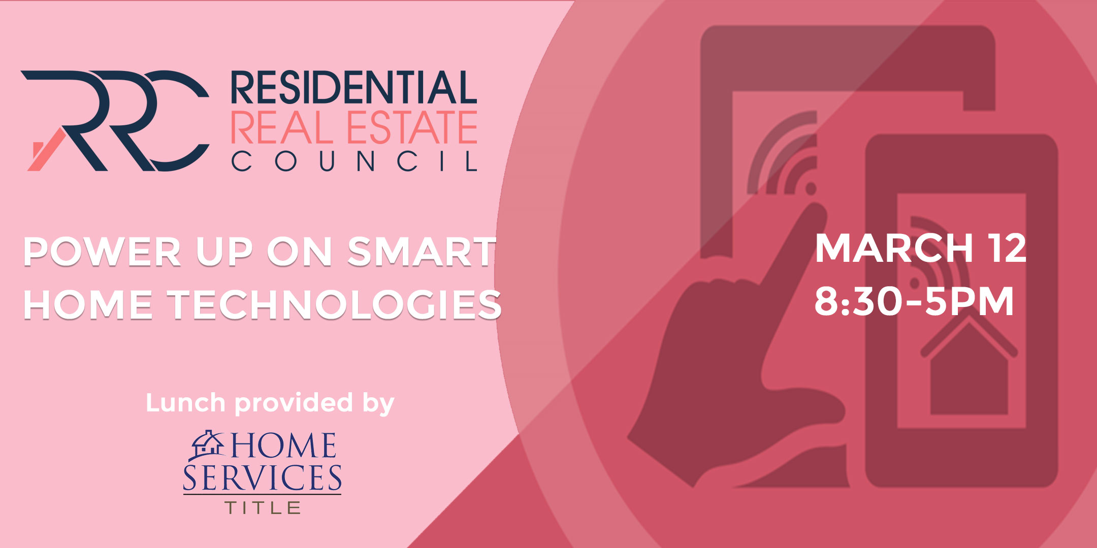 Power Up on Smart Home Technologies, March 12