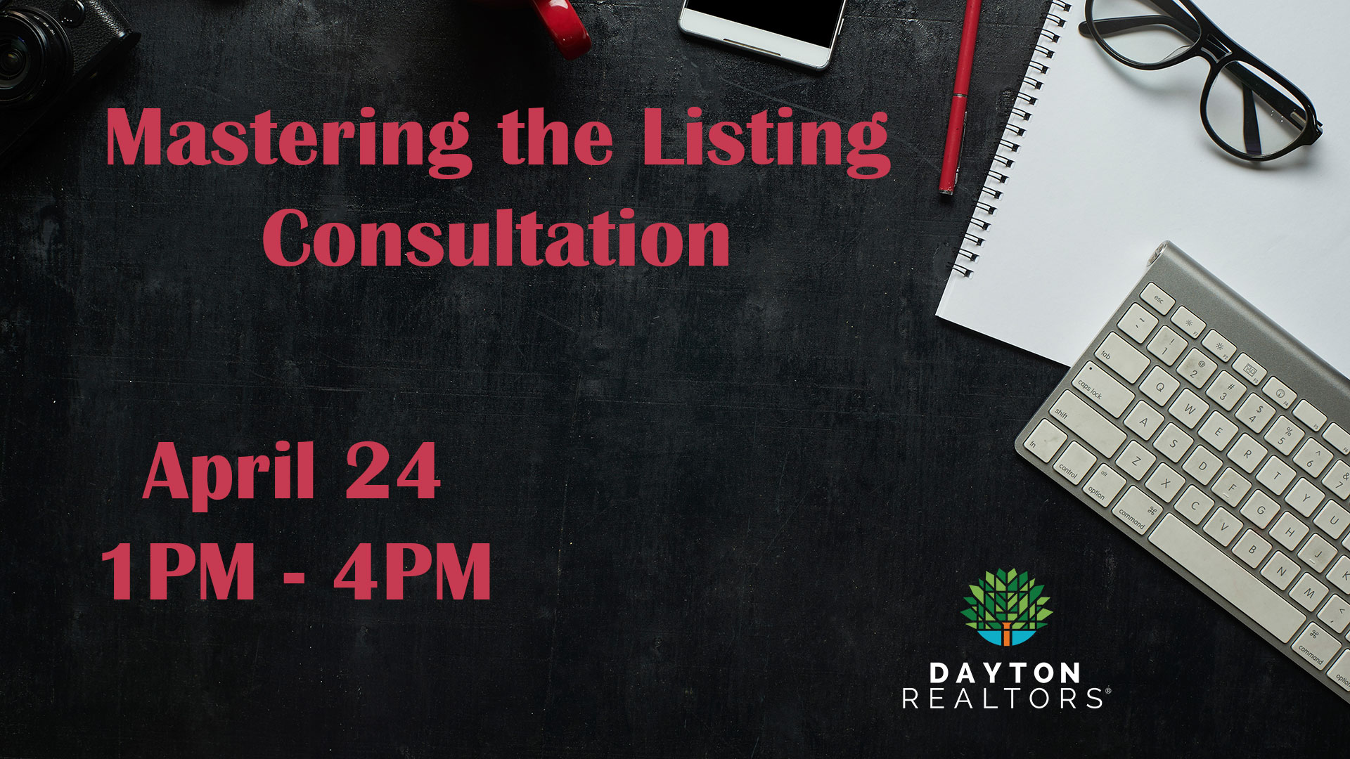 Mastering the Listing Consultation, April 24