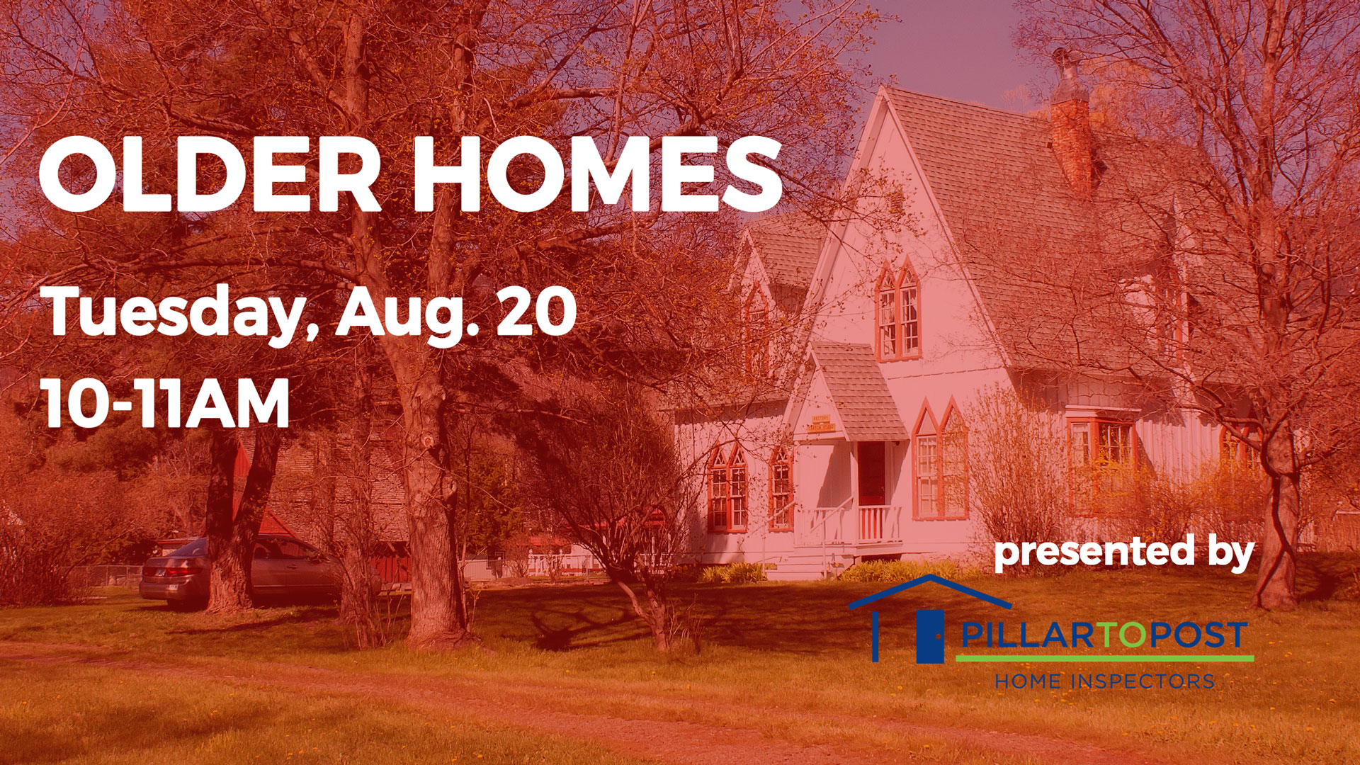 Older Homes Class, Aug. 20